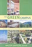 The Green Campus : Meeting the Challenge of Environmental Sustainability, , 1890956465