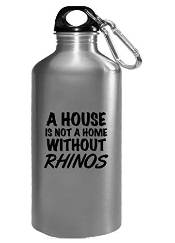 Funny Rhinos Design - Not A Home Without - africa Gift - horn - white rhinoceros Theme - Water Bottle ()