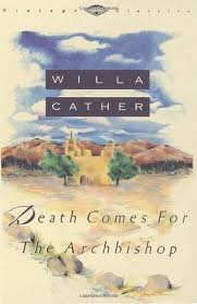 Death Comes for the Archbishop 1st (first) edition Text Only