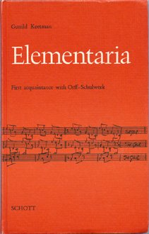 Elementaria: First Acquaintance with Orff-Schulwerk (English and German Edition) by Gunild Keetman (1974-04-03)