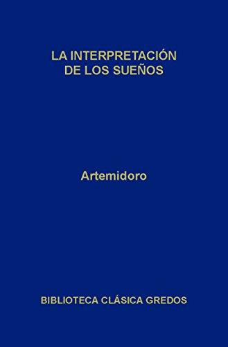 La interpretación de los sueños (Biblioteca Clásica Gredos nº 128)