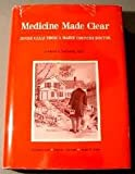 Medicine Made Clear, Michael A. LaCombe, 0962319902