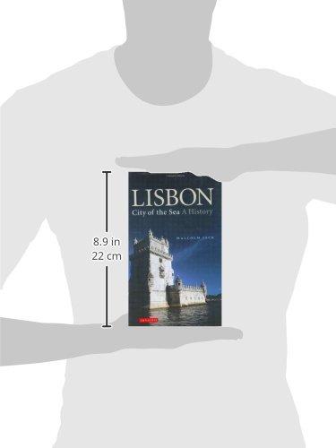 Lisbon: City of the Sea: A History