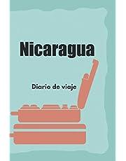 Nicaragua Diario de viaje: El Regalo Perfecto Para Los Trotamundos Para El Travel Nicaragua | Listas De Control | Libro De Vacaciones, Año En El Extranjero, Au Pair, Intercambio De Estudiantes, Viaje Por El Mundo