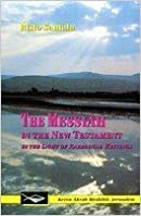 Book The Messiah in the New Testament in the Light of Rabbinical Writings by Risto Santala (1992-05-04)