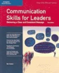 Crisp: Communication Skills for Leaders, Third Edition: Delivering a Clear and Consistent Message (Crisp 50-Minute)