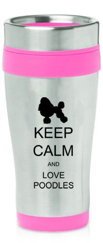 Hot Pink 16oz Insulated Stainless Steel Travel Mug Z1262 Keep Calm and Love - Poodle Travel Mug