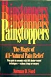Painstoppers, Norman D. Ford, 0131438840