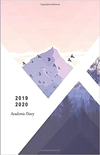 2019 - 2020 Academic Diary: 18 Month Mid-Year Student ...