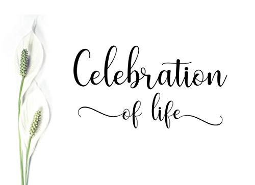 - Celebration of Life: Guest Book for Memorial Service and Funeral Visitors to Record Thoughts, Memories and Stories. Simple Lily Design