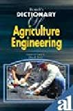 Biotech's Dictionary of Agriculture Engineering, Dinesh Arora, 8176221341