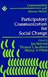 img - for Participatory Communication for Social Change book / textbook / text book