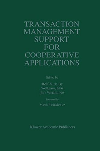 Download Transaction Management Support for Cooperative Applications (The Springer International Series in Engineering and Computer Science) Pdf