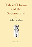 Tales of Horror and the Supernatural (English Edition)