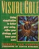 Visual Golf, Kenneth Van Kampen, 0671737309