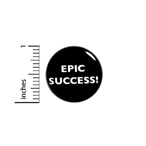 Funny Ironic Button Epic Success Not A Failure Fail Pin Random Funny 1