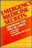 Emergency Medicine Secrets, Vincent J., M.D. Markovchick, Peter T., M.D. Pons, Richard E. Wolfe, 1560530510