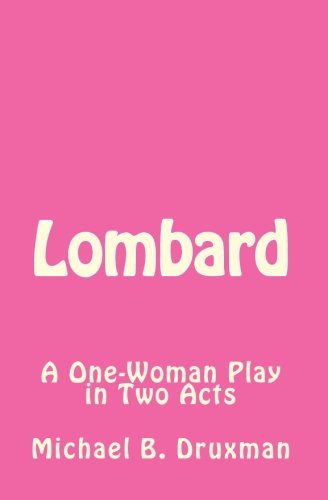 Lombard (The Hollywood Legends Volume 1)