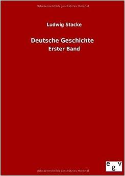 Book Deutsche Geschichte (German Edition) by Ludwig Stacke (2013-08-10)