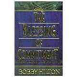 The Blessing of Commitment, Bobby Hilton, 1930766254