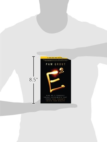 E-Squared: Nine Do-It-Yourself Energy Experiments That Prove Your Thoughts Create Your Reality Paperback – January 28, 2013