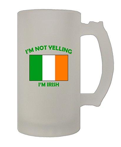I'M Not Yelling I Am Irish Ireland 16 Oz Frosted Glass Stein Beer (Im Irish Stein)