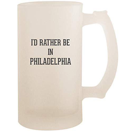 (I'd Rather Be In PHILADELPHIA - 16oz Glass Frosted Beer Stein Mug, Frosted)