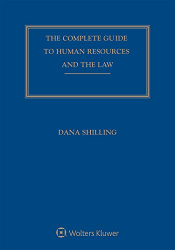 The Complete Guide to Human Resources and the Law, 2018 Edition
