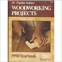 Ebook de google descargarPopular Science Woodworking Projects, 1990 Yearbook (Literatura española) iBook B002JBMILC