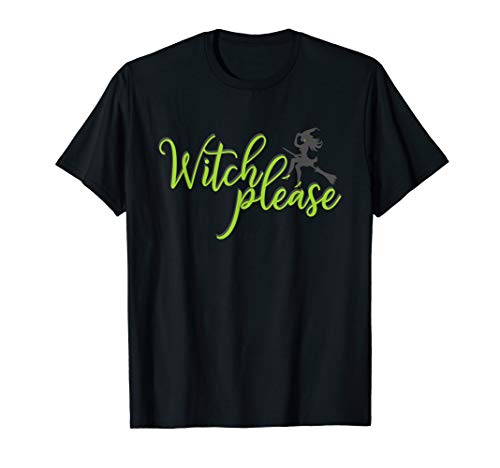 Drink Nightclub Halloween Party (Witch Please T Shirt Good Bad Witches Funny Halloween)