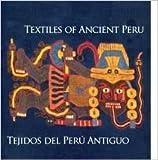 Textiles of Ancient Peru