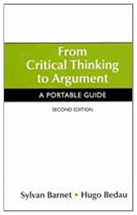 From Critical Thinking to Argument 2nd Ed + I-cite + IX Visual Exercises: A Portable Guide