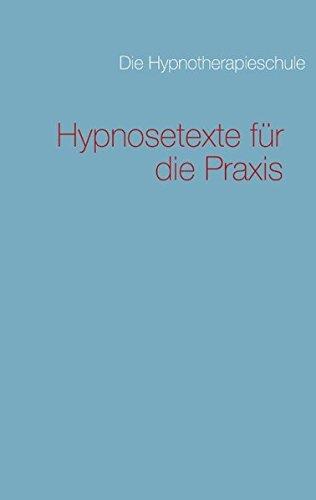 Hypnosetexte für die Praxis