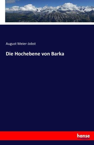 Die Hochebene von Barka (German Edition)