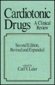 Cardiotonic Drugs: A Clinical Review (Fundamental and Clinical Cardiology)