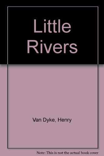 Little Rivers; a book of essays in profitable idleness eBook