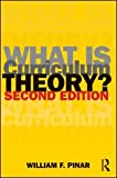 What Is Curriculum Theory?, William F. Pinar, 0415804116