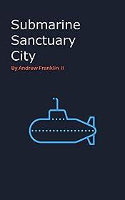 Submarine Sanctuary City