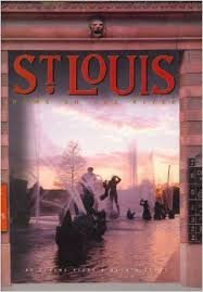 St. Louis: Home on the River (Urban Tapestry)