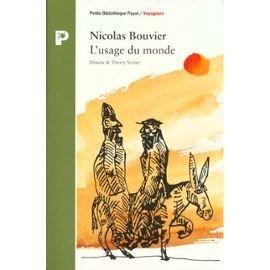 L'usage du monde, Bouvier, Nicolas