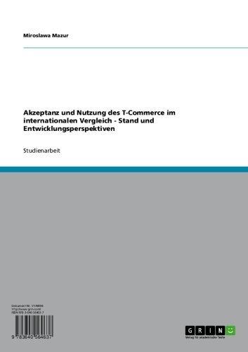 Akzeptanz und Nutzung des T-Commerce im internationalen Vergleich - Stand und Entwicklungsperspektiven