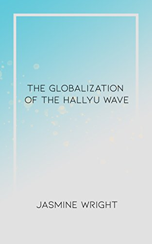 #freebooks – The Globalization of the Hallyu Wave
