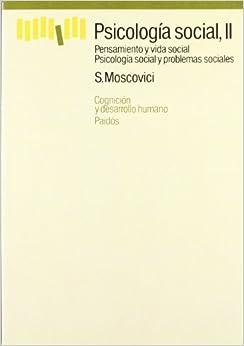 Ebooks Psicología Social, Vol. 2: Pensamiento Y Vida Social / Psicología Social Y Problemas Sociales Descargar Epub