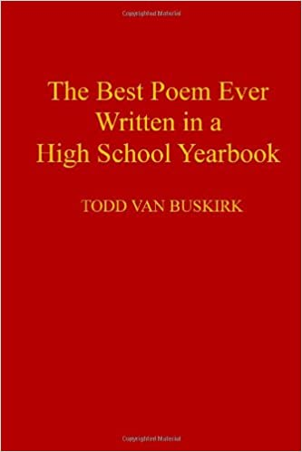 The Best Poem Ever Written in a High School Yearbook: Todd