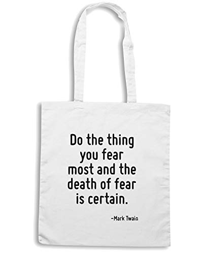FEAR IS YOU OF DO Borsa Speed AND DEATH THE Bianca FEAR CERTAIN Shirt THE MOST THING Shopper CIT0061 zRqgFa