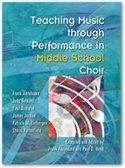 Teaching Music through Performance in Middle School Choir/G7397