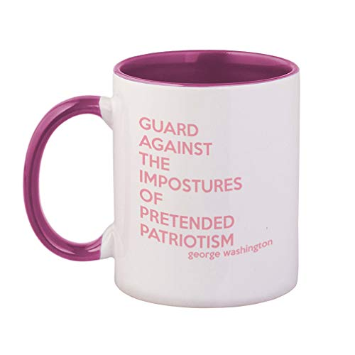 Style In Print Soft Pink Guard Against The Impostures of Pretended Patriotism Ceramic Cup Colored Mug - Pink