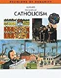 img - for The Scope of Catholicism (Religions of Humanity) by Julien Ries (2002-02-28) book / textbook / text book