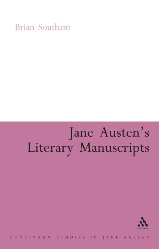Jane Austen's Literary Manuscripts: A Study of the Novelist's Development through the Surviving Papers. Revised Edition (Continuum Collection)