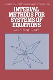 Interval Methods for Systems of Equations (Encyclopedia of Mathematics and its Applications, Vol. 37)